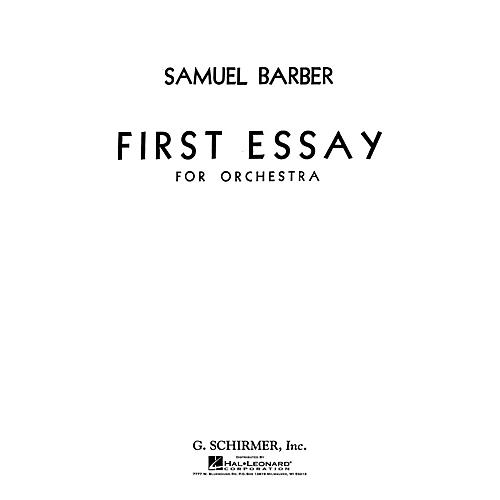 G. Schirmer First Essay for Orchestra (Study Score) Study Score Series Composed by Samuel Barber