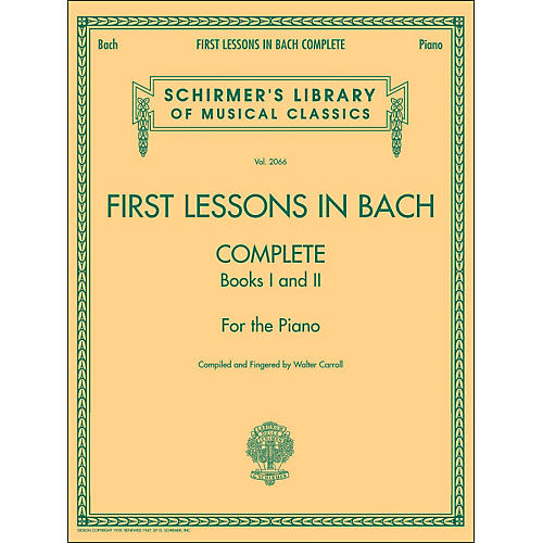 G. Schirmer First Lessons In Bach Complete Books I And 2 Piano By Bach