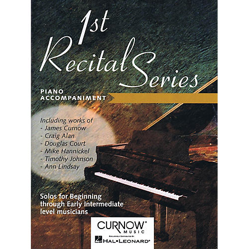 Curnow Music First Recital Series (Piano Accompaniment for Clarinet) Curnow Play-Along Book Series