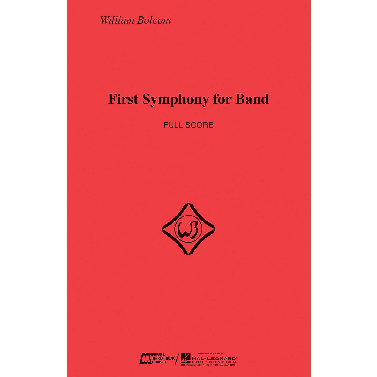 Edward B. Marks Music Company First Symphony for Band (Score Only) Concert Band Composed by William Bolcom