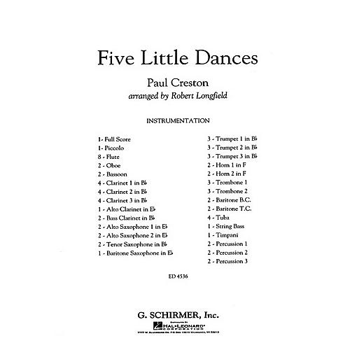 G. Schirmer Five Little Dances Concert Band Level 3 Composed by Paul Creston Arranged by Robert Longfield
