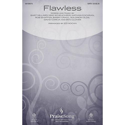 PraiseSong Flawless SATB by MercyMe arranged by Ed Hogan