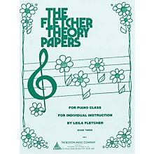 Boston Music Fletcher Theory Papers (Book 3) Music Sales America Series Softcover Written by Leila Fletcher