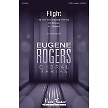 Mark Foster Flight (#3 from The Greatest of These Eugene Rogers Choral Series) TTBB composed by Daniel Elder