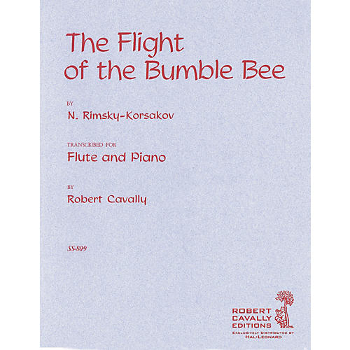 Cavally Editions Flight of the Bumble Bee (Flute with Piano Reduction) Robert Cavally Editions Series by Robert Cavally