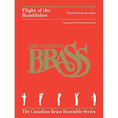 Canadian Brass Flight of the Bumblebee Brass Ensemble  by Nikolai Rimsky-Korsakov Arranged by Brandon Ridenour