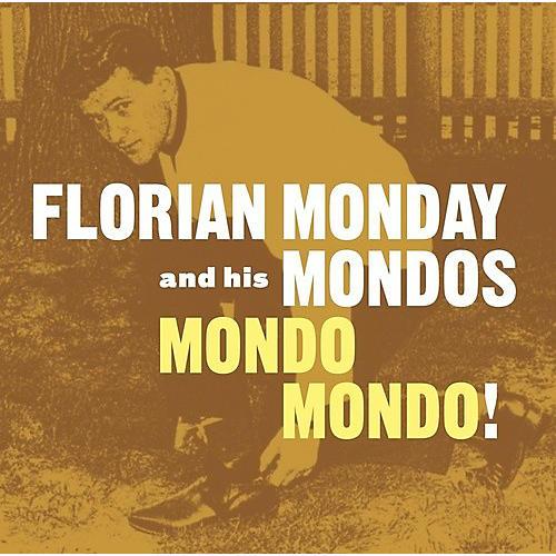 Alliance Florian Monday & His Mondos - Mondo Mondo