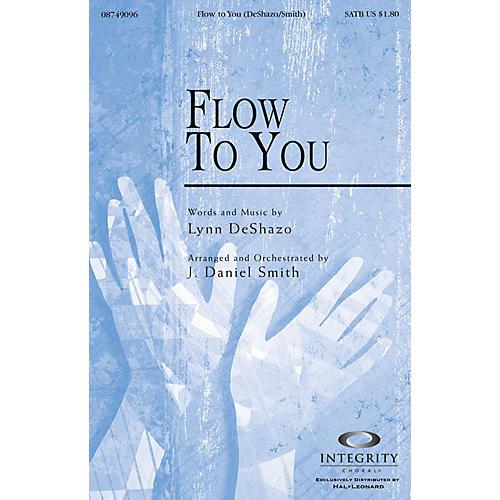 Integrity Music Flow To You SPLIT TRAX Arranged by J. Daniel Smith