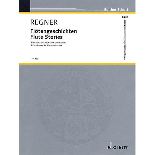 Schott Flute Stories (8 Easy Pieces for Flute and Piano) Schott Series