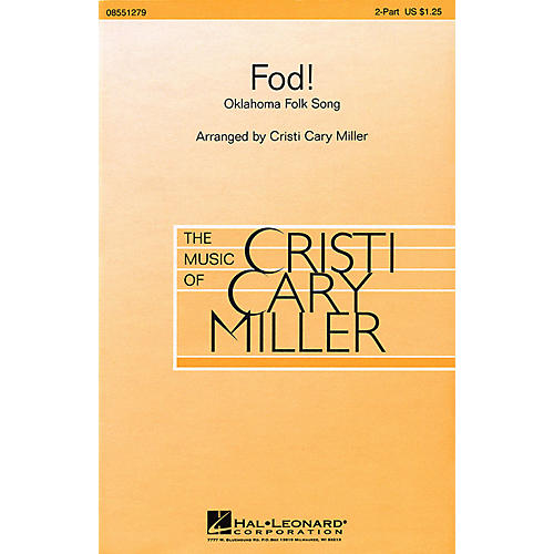 Hal Leonard Fod! 2-Part arranged by Cristi Cary Miller