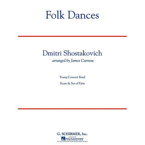G. Schirmer Folk Dances Concert Band Level 3.5 Composed by Dmitri Shostakovich Arranged by James Curnow
