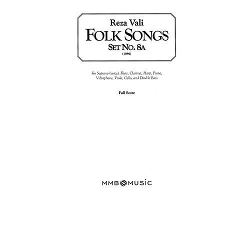 Lauren Keiser Music Publishing Folk Songs, Set No. 8A (for Soprano/Mezzo-Soprano and Chamber Ensemble) LKM Music Series by Reza Vali