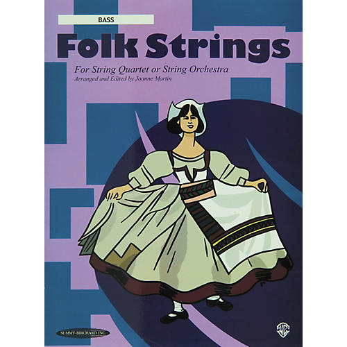 Summy-Birchard Folk Strings for String Quartet or String Orchestra Bass Part