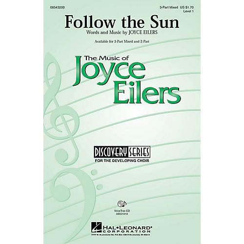 Hal Leonard Follow the Sun 3-Part Mixed composed by Joyce Eilers