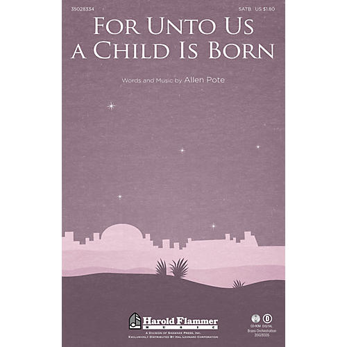Shawnee Press For Unto Us a Child Is Born SATB, HANDBELLS composed by Allen Pote
