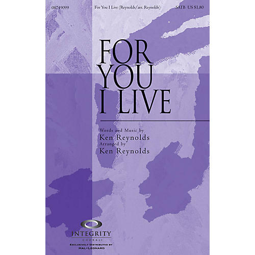 Integrity Music For You I Live SPLIT TRAX Arranged by Ken Reynolds