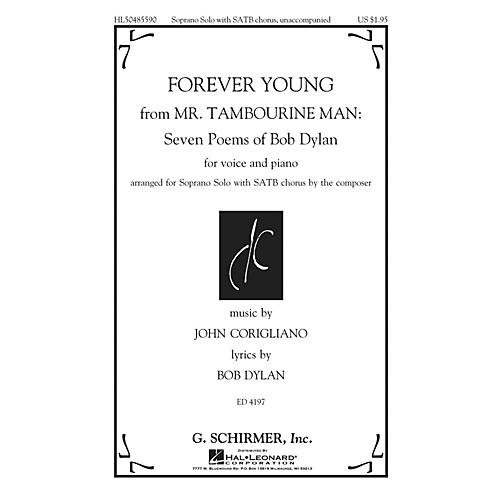 G. Schirmer Forever Young (from Mr. Tambourine Man: Seven Poems of Bob Dylan) SATB composed by John Corigliano
