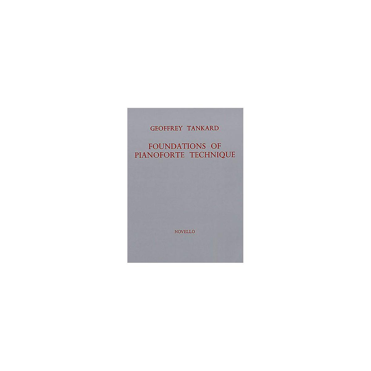 Novello Foundations of Pianoforte Technique Music Sales America Series Written by Geoffrey Tankard