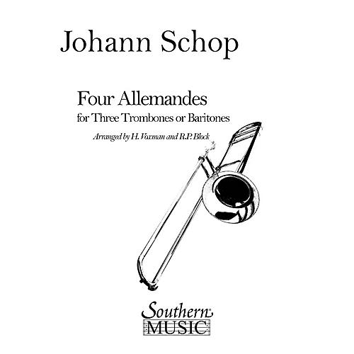 Southern Four Allemandes (Trombone Trio) Southern Music Series Arranged by Himie Voxman