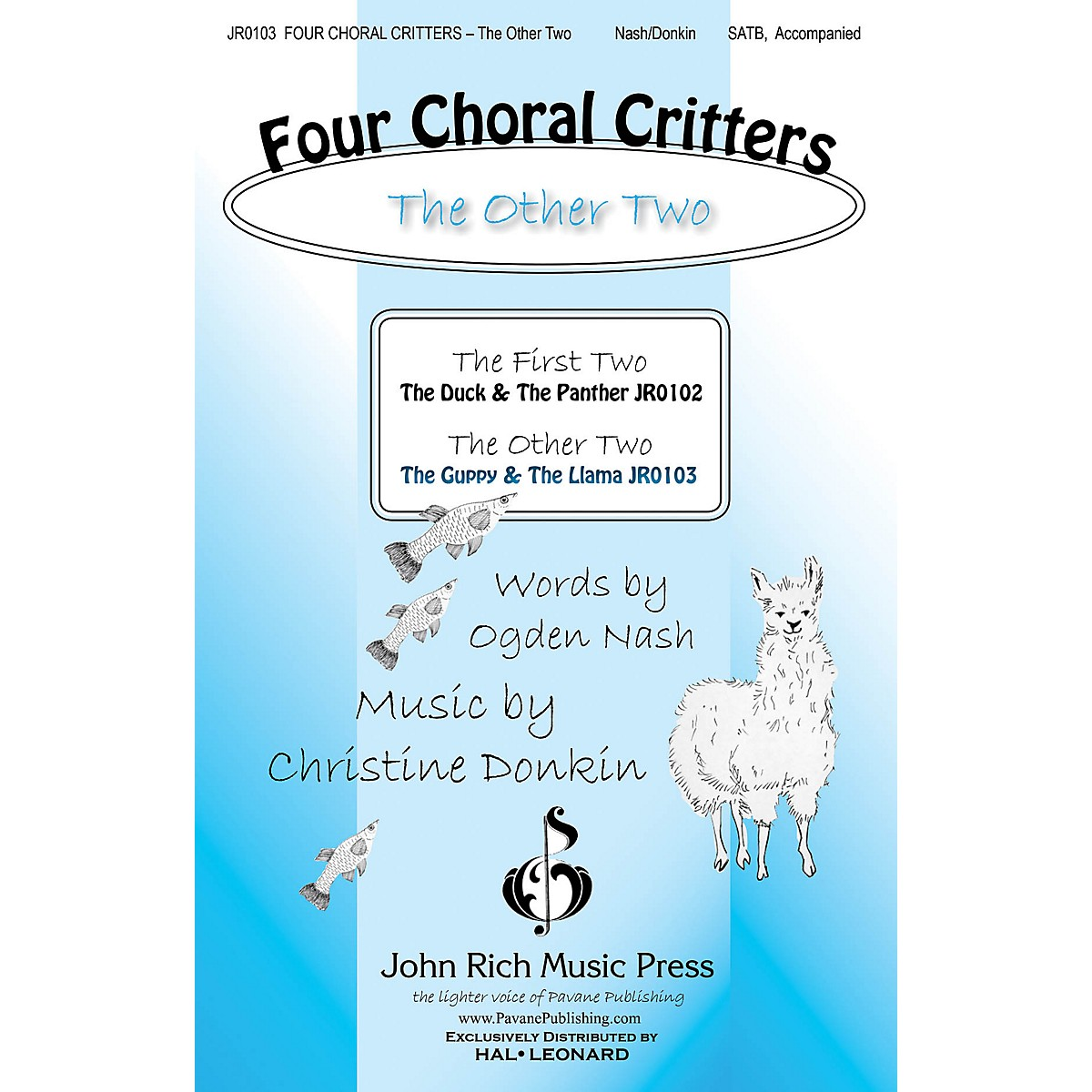 John Rich Music Press Four Choral Critters - The Other Two (The Guppy, The Llama) SATB composed by Christine Donkin