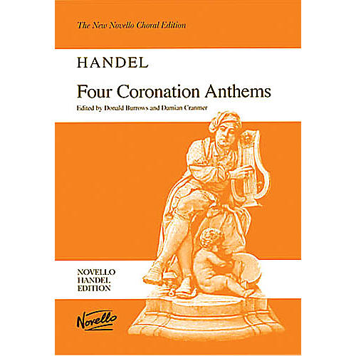 Novello Four Coronation Anthems SATB Composed by George Frideric Handel