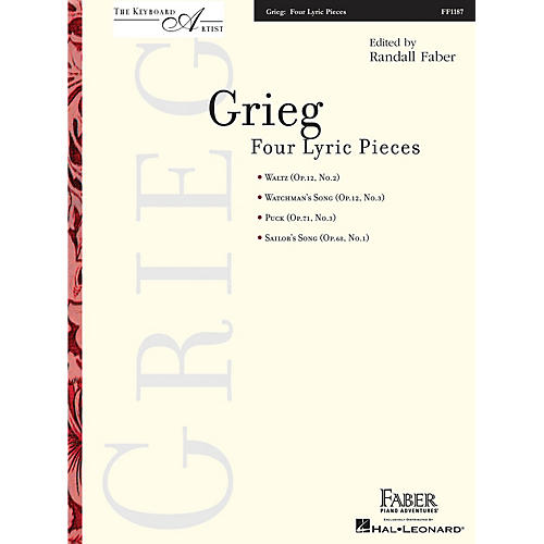 Faber Piano Adventures Four Lyric Pieces (The Keyboard Artist) Faber Piano Adventures® Series Softcover Composed by Edward Grieg
