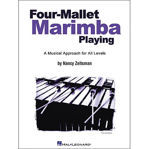 Hal Leonard Four-Mallet Marimba Playing
