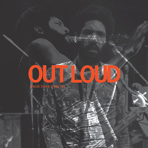 Alliance Frank Lowe - Out Loud