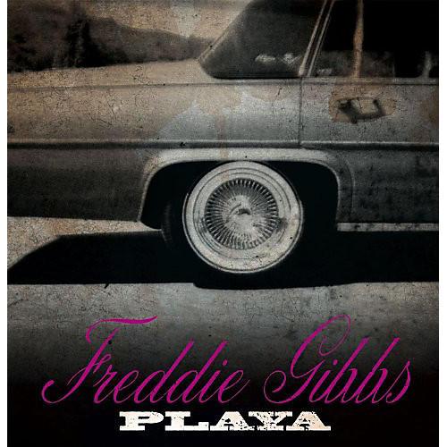Alliance Freddie Gibbs - Playa