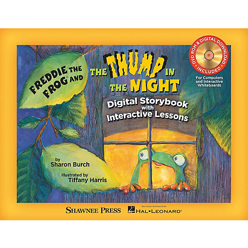 Shawnee Press Freddie the Frog and The Thump in the Night TEACHER/DVD-ROM by Tiffany Harris Composed by Sharon Burch