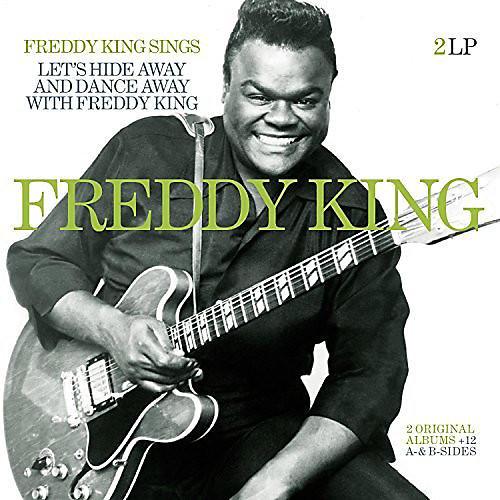 Alliance Freddy King - Freddy King Sings / Let's Hide Away & Dance Away With Freddy King Plus