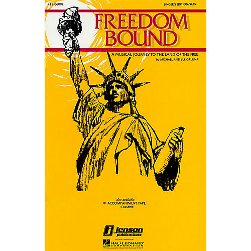 Hal Leonard Freedom Bound (Musical) 2 Part Singer Composed by Jill Gallina