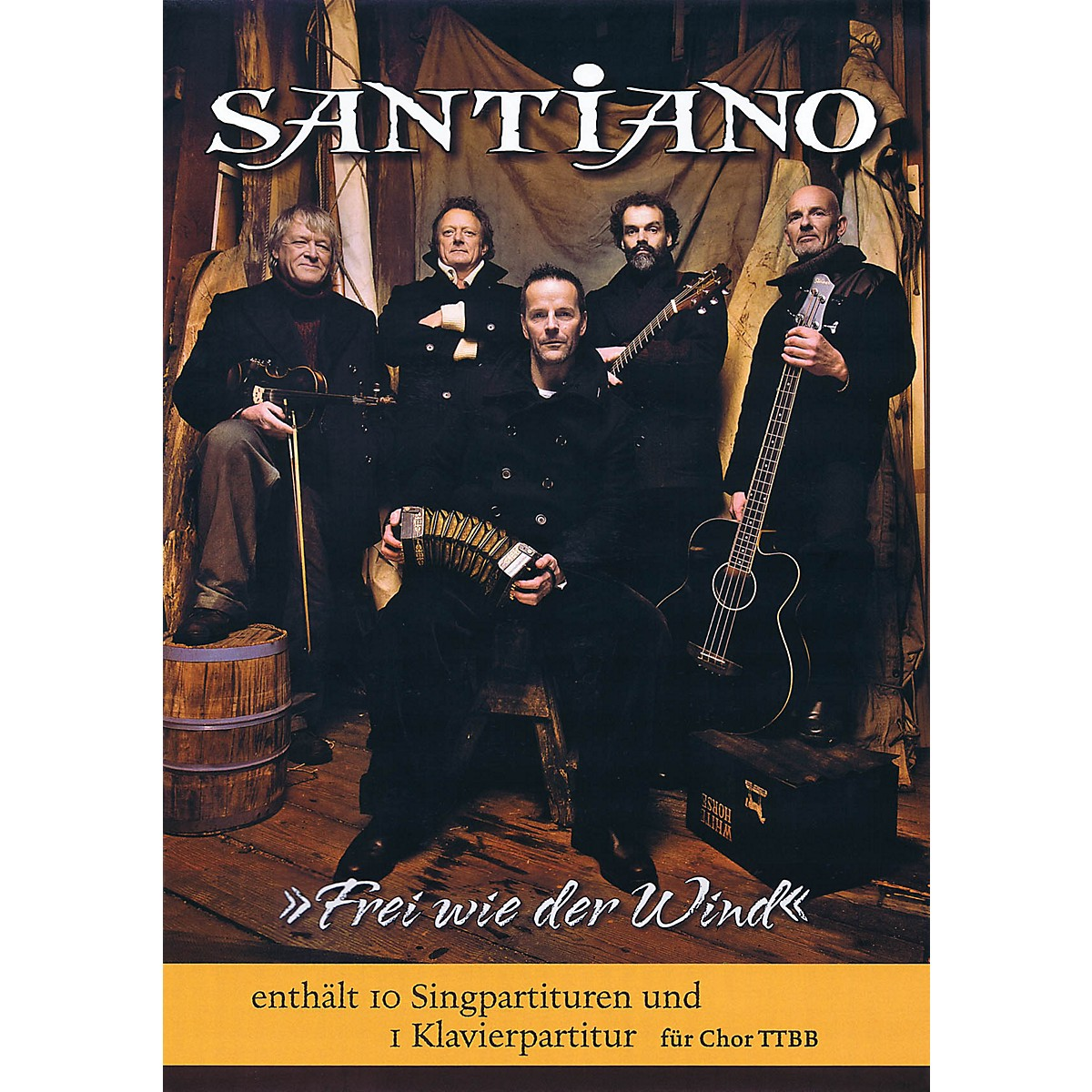 Bosworth Frei wie der Wind (TTBB Chorus and Piano 10 Choral Parts and Piano Part) by Santiano