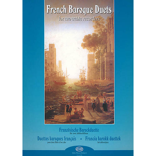 Editio Musica Budapest French Baroque Duets (for Two Treble Recorders) EMB Series