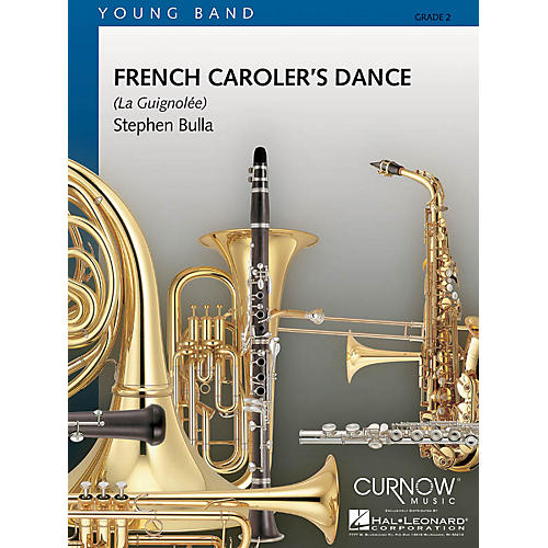 Curnow Music French Caroler's Dance (Grade 2 - Score and Parts) Concert Band Level 2 Arranged by Stephen Bulla
