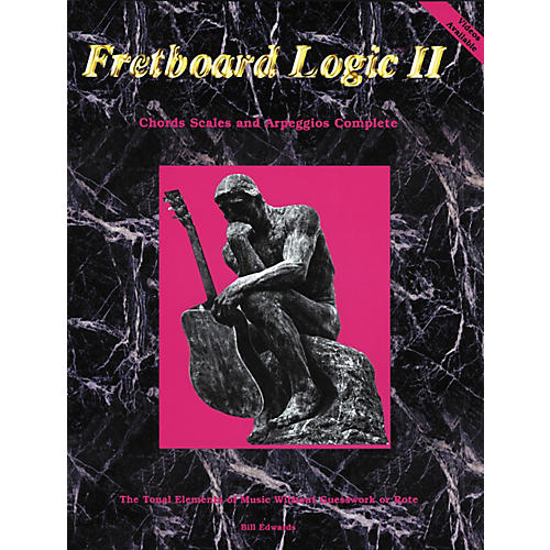 Bill Edwards Publishing Fretboard Logic 2 Chords Scales and Arpeggios Book