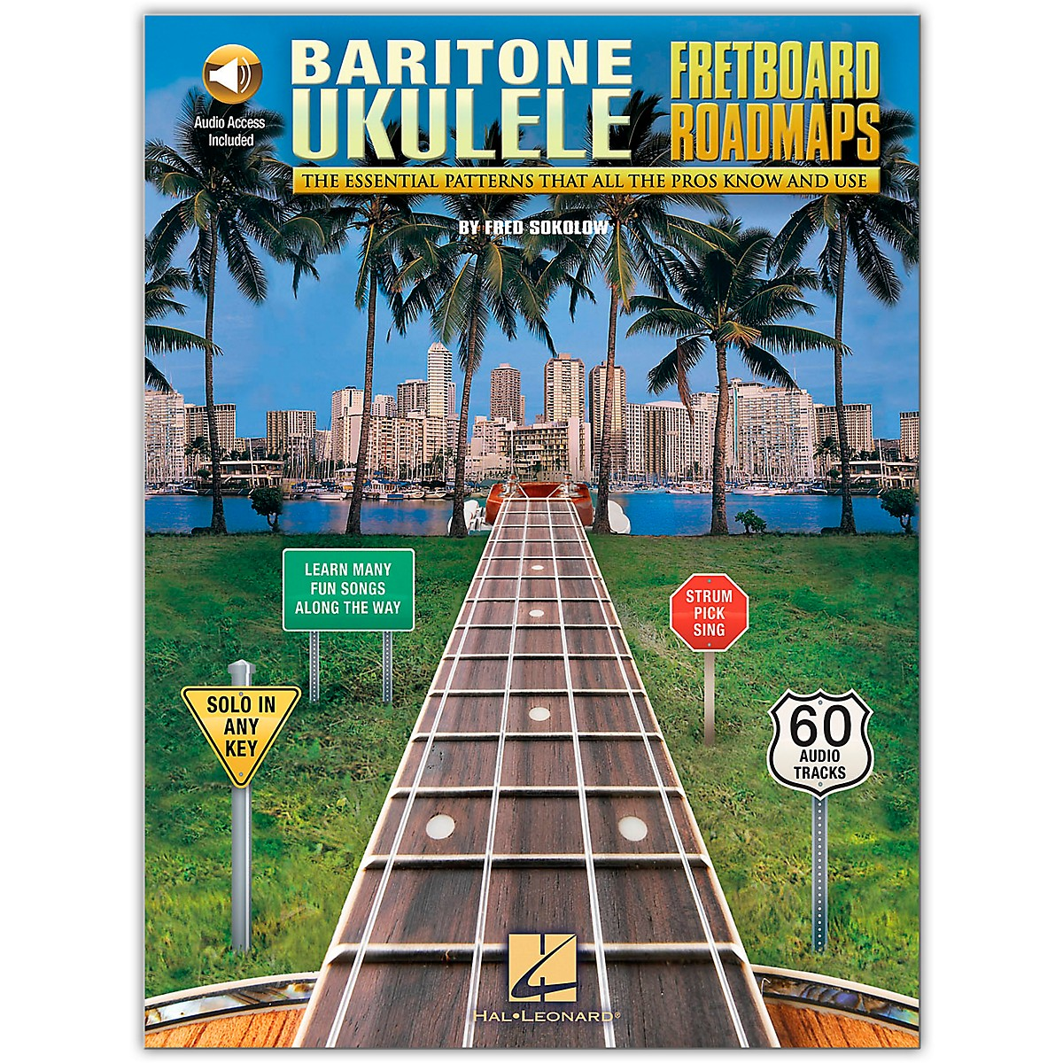Hal Leonard Fretboard Roadmaps - Baritone Ukulele The Essential Patterns That All the Pros Know and Use (Book/Audio)