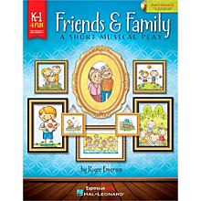 Hal Leonard Friends & Family - A Short Musical Play for Very Young Voices Book/Enhanced CD