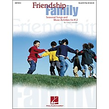 Hal Leonard Friendship Family