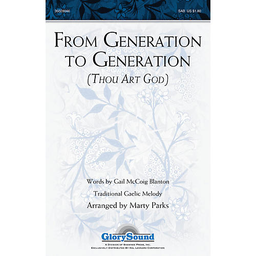 Shawnee Press From Generation to Generation (Thou Art God) SAB arranged by Marty Parks