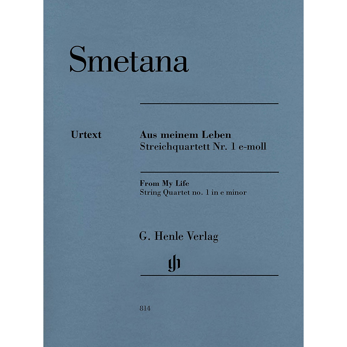 G. Henle Verlag From My Life - String Quartet No. 1 in E Minor Henle Music by Bedrich Smetana Edited by Milan Pospisil
