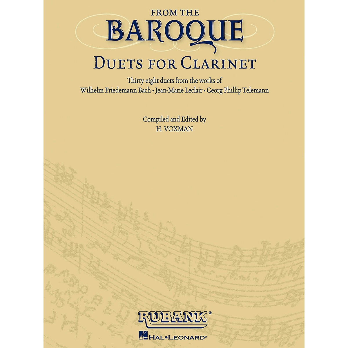 Rubank Publications From the Baroque (Duets for Clarinet) Ensemble Collection Series Softcover