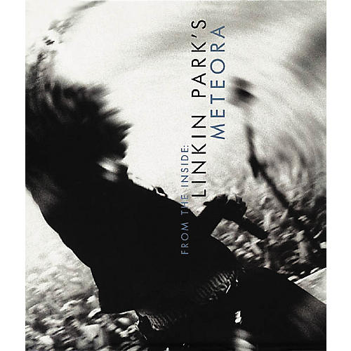 Hal Leonard From the Inside: Linkin Park's Meteora Book