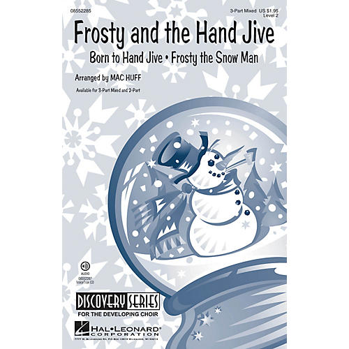 Hal Leonard Frosty and the Hand Jive (Discovery Level 2) 2-Part Arranged by Mac Huff