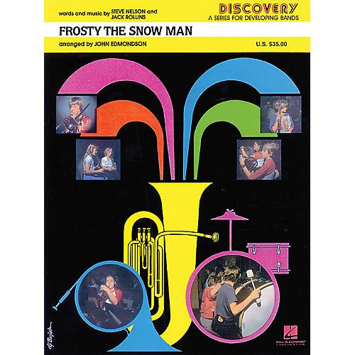 Hal Leonard Frosty the Snow Man Concert Band Level 1.5 Arranged by John Edmondson