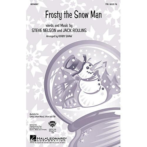 Hal Leonard Frosty the Snow Man TTB arranged by Kirby Shaw