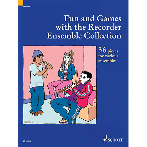 Schott Fun and Games with the Recorder - Ensemble Collection (36 Pieces for Various Ensembles) Misc Series
