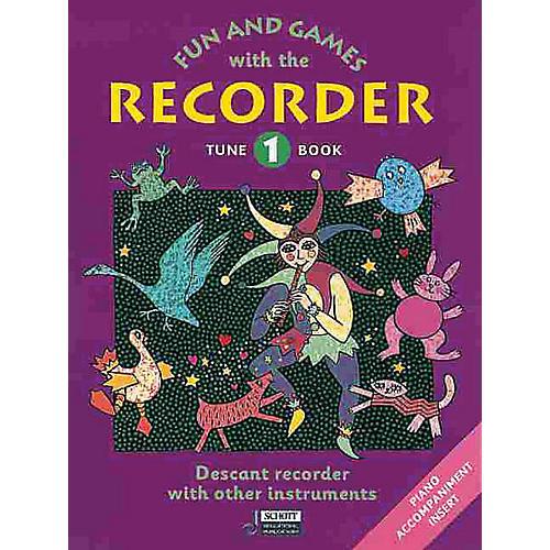 Schott Fun and Games with the Recorder (Descant Tune Book 1) Schott Series by Gerhard Engel