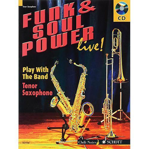 Schott Funk & Soul Power (Play Tenor Sax with the Band) Misc Series Written by Gernot Dechert