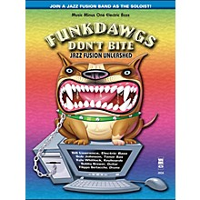 Music Minus One Funkdawgs Don't Bite - Jazz Fusion Unleashed (Electric Bass) Music Minus One Series Softcover with CD